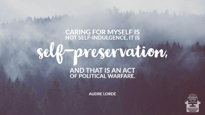 On Audre Lorde and Self-Care